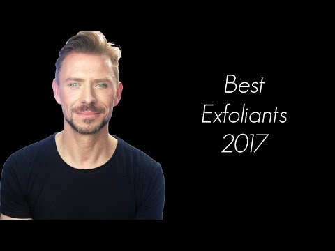 BEST EXFOLIANTS 2017