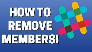 How To Remove Members In Slack