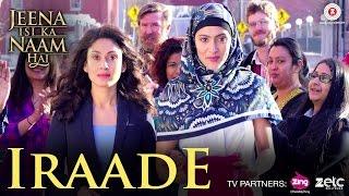 Iraade | Jeena Isi Ka Naam Hai | Manjari Fadnis | Onkar