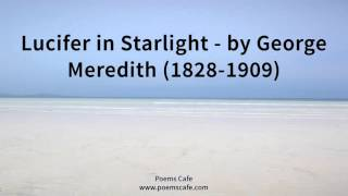 Lucifer in Starlight   by George Meredith 1828 1909