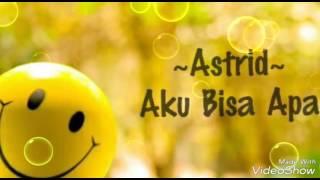 Astrid Aku bisa apa...
