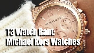 My Thoughts On Michael Kors Watches