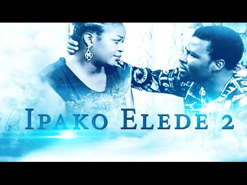 Ipako Elede [Part 2] - Latest 2015 Nigerian Nollywood Drama Movie (Yoruba Full HD)