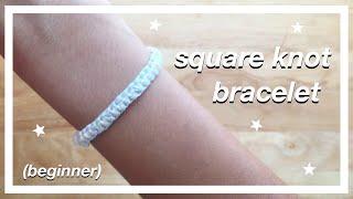 SQUARE KNOT Bracelet TUTORIAL (step-by-step)