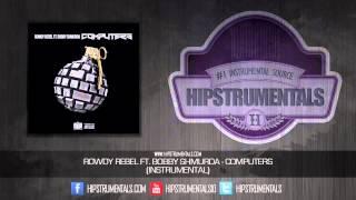 Rowdy Rebel Ft. Bobby Shmurda - Computers [Instrumental] (Prod. By Lil Chriiz) + DOWNLOAD LINK