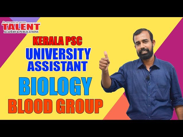 Kerala PSC Biology for University Assistant Exam-Blood Groups-Degree Level-Talent Academy