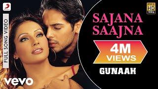 Sajana Saajna Full Video - Gunaah|Dino, Bipasha|Alka Yagnik, Abhijeet|Anand Raj Anand