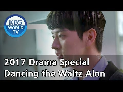 Dancing the waltz alone                         kbs drama special   2017 10 11
