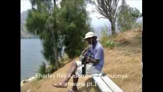 Charles Rey Kasembe   Kumuonya mwana pt1