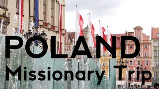 SMBS Missionary Trip To Poland 2019