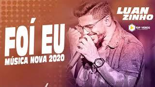 LUANZINHO SUA MUSICA - FUÍ EU - REPERTÓRIO NOVO - OUTUBRO 2020