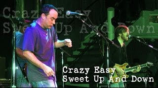Dave Matthews Band - Crazy Easy - Sweet Up and Down - (Audio Only)