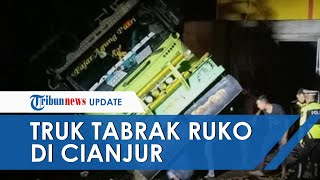 Truk Tronton Tabrak Ruko di Cianjur, Tiga Penghuni Rumah Tewas di TKP