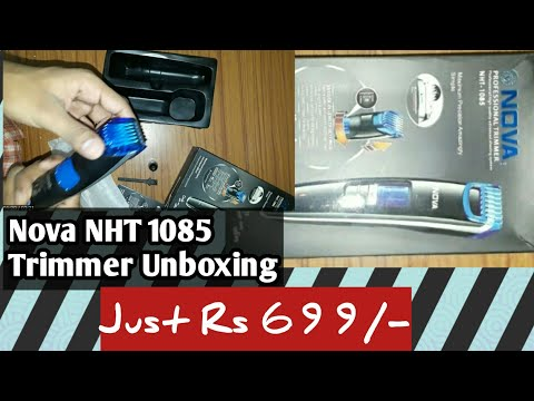Nova NHT 1085 Unboxing and review | Nova NHT 1085 The cordless trimmer