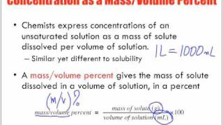 Concentration Of Solutions Introduction: Mass/Volume % (m/v)%