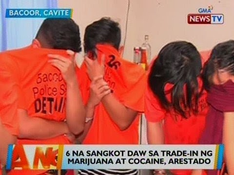 [GMA]  BT: 6 na sangkot daw sa trade-in ng marijuana at cocaine, arestado sa Cavite