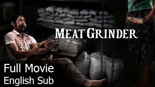 Thai Horror Movie  Meat Grinder English Subtitle Full Thai Movie
