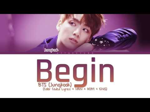 BTS (Jungkook) - Begin (Color Coded Lyrics/Han/Rom/Eng)