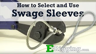 How to Select and Use Swage Sleeves