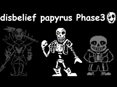 High Pitched Disbelief Papyrus phase 3 theme - Backbone