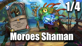 Moroes Shaman - Hearthstone: Shamans of Warcraft 1/4 commentary