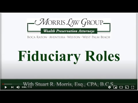 Fiduciary Roles with Morris Law Group