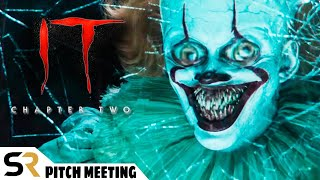IT: Chapter 2 Pitch Meeting