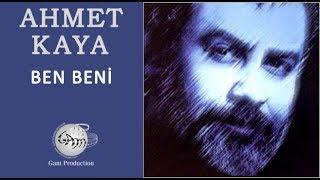 Ben Beni (Ahmet Kaya)