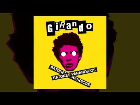 Ratones Paranoicos - Girando [FULL ALBUM, 2004]
