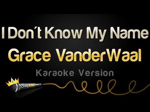 Grace VanderWaal - I Don't Know My Name (Karaoke Version)