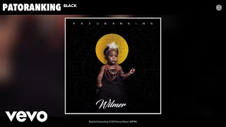 Patoranking   Black (Audio)