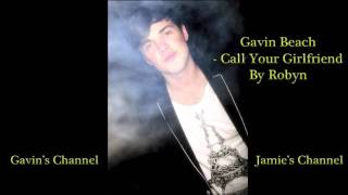 Gavin Beach ft Jamie Cleaton - Call Your Girlfriend - Piano Cover (Robyn)