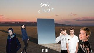 The Chainsmokers, Halsey, Zedd  Alessia Cara - STAY / CLOSER (Mashup) | by YUV