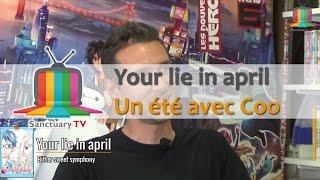 vidéo  L'émission S01E03 - Your lie in april et un été avec Coo