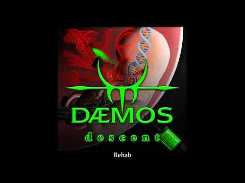 DAEMOS - descent - Rehab