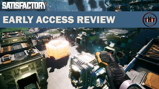 Satisfactory Review (Early Access)