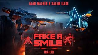 Alan Walker x salem ilese - Fake A Smile (Official Trailer)