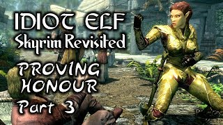 Skyrim Revisited - 108 - Proving Honour - Part 3