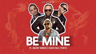Pinto, Daddy Yankee X Sean Paul   Be Mine (Official Audio)