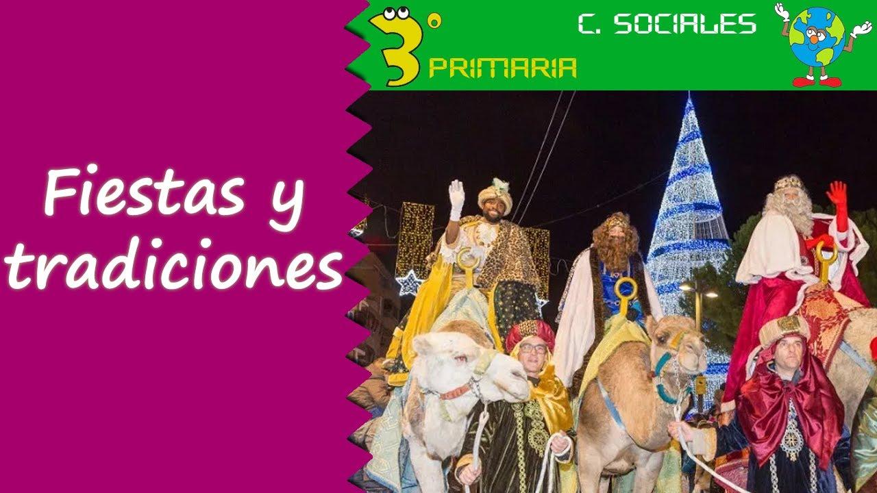 Ciencias Sociales. 3º Primaria. Tema 1. Fiestas y tradiciones