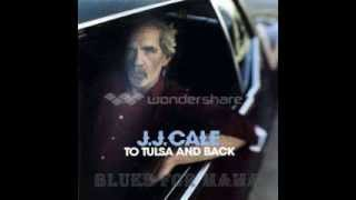 J.J. Cale - Blues For Mama