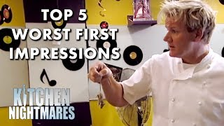 Top 5 WORST First Impressions | Kitchen Nightmares