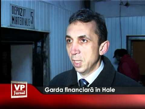 Garda financiară în Hale