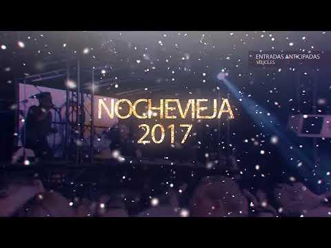 Nochevieja Espectacular 2017 Velice Discoteca