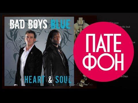 Bad Boys Blue - Heart & Soul (Full album) 2008