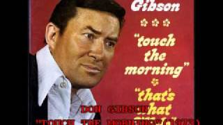 "DON GIBSON - ""TOUCH THE MORNING"" (1973)"