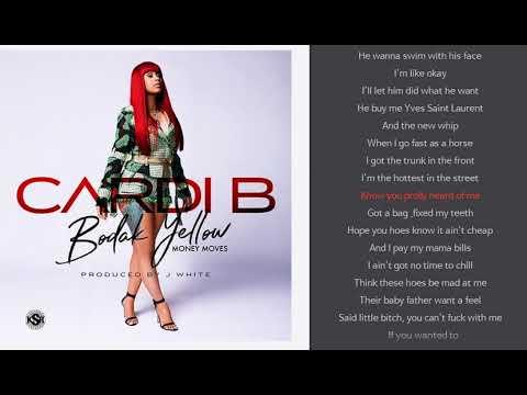 Bodak Yellow (Money Moves) with sync lyrics -  Cardi B