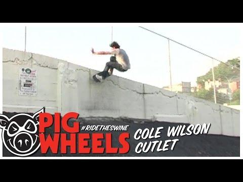 PIG Wheels Cutlet: Cole Wilson