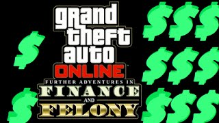 """""""HOW MUCH MONEY YOU WILL NEED FOR FINANCE & FELONY!""""   GTA Online"""