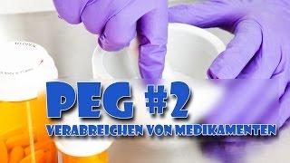 PEG #2 - Verabreichen von Medikamenten